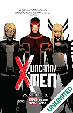 Uncanny X-Men Vol. 4: Vs. S.H.I.E.L.D.